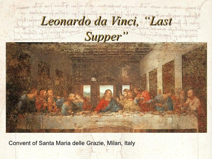 """Leonardo da Vinci, """"Last Supper"""" Convent of Santa Maria delle Grazie, Milan, Italy"""