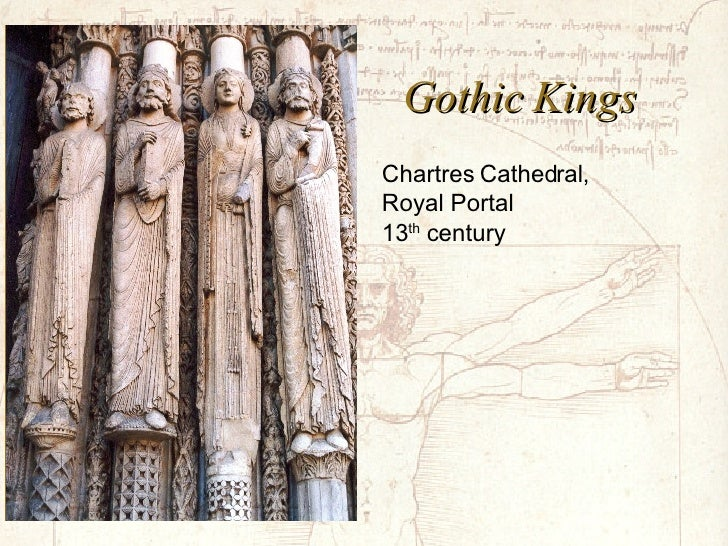 Gothic Kings Chartres Cathedral, Royal Portal 13 th  century