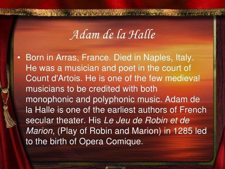 A biography of adam de la halle a french poet and musician