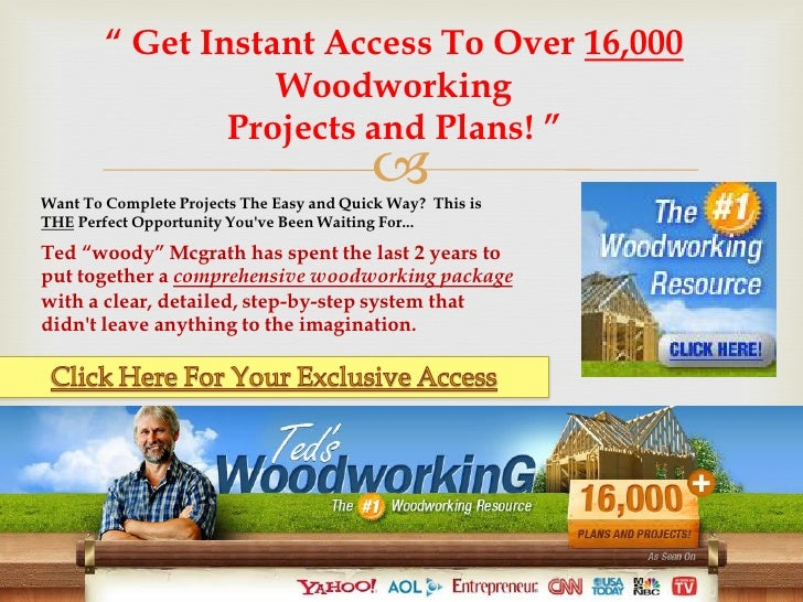 """"""" Get Instant Access To Over 16,000                   Woodworking                Projects and Plans! """"                    ..."""