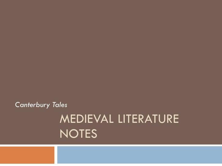 MEDIEVAL LITERATURE NOTES Canterbury Tales