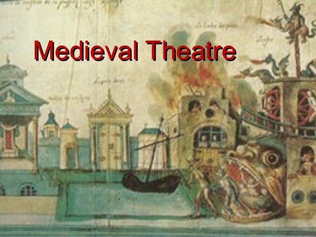 medieval theatre Read this essay on medieval theatre come browse our large digital warehouse of free sample essays get the knowledge you need in order to pass your classes and more.