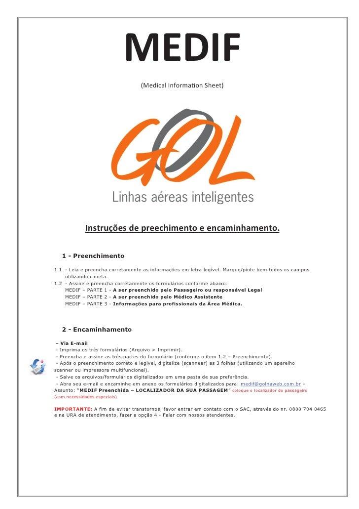 MEDIF                                  (Medical Information Sheet)             Instruções de preechimento e encaminhamento...