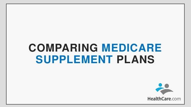 COMPARING MEDICARE SUPPLEMENT PLANS
