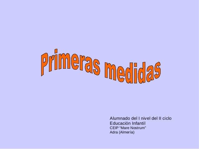 """Alumnado del I nivel del II ciclo  Educación Infantil  CEIP """"Mare Nostrum""""  Adra (Almería)"""