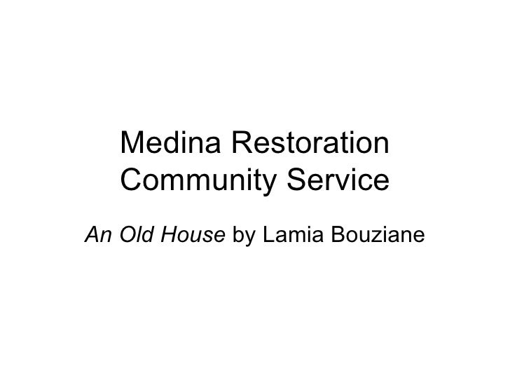 Medina Restoration Community Service An Old House  by Lamia Bouziane