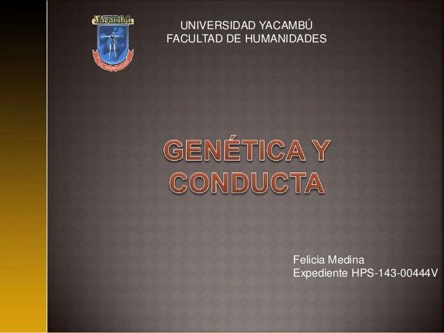 UNIVERSIDAD YACAMBÚ FACULTAD DE HUMANIDADES Felicia Medina Expediente HPS-143-00444V