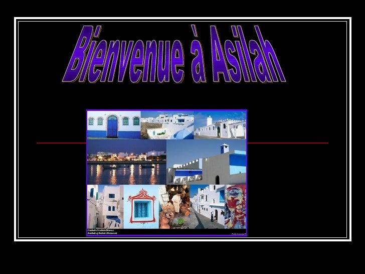 Bienvenue à Asilah