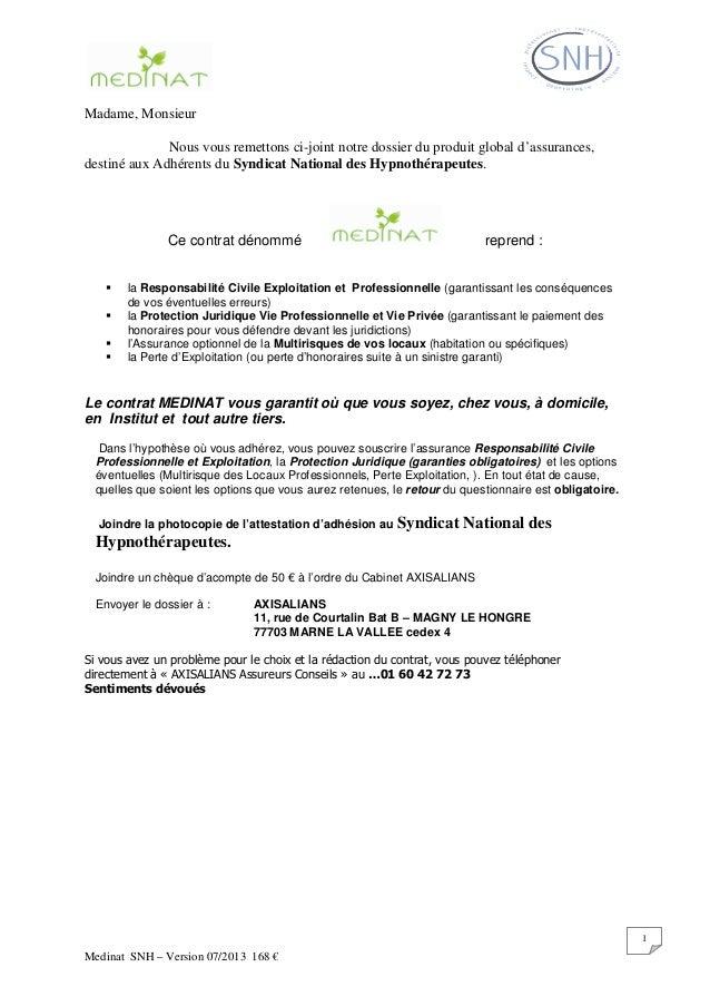 Medinat SNH – Version 07/2013 168 € 1 Madame, Monsieur Nous vous remettons ci-joint notre dossier du produit global d'assu...