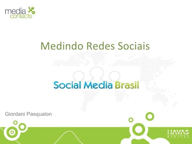 Medindo Redes Sociais Giordani Pasqualon
