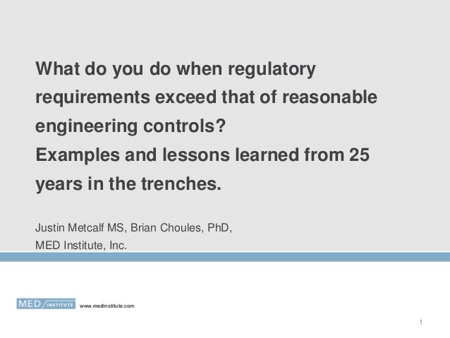 What do you do when regulatory requirements exceed that of reasonable engineering controls? Examples and lessons learned f...