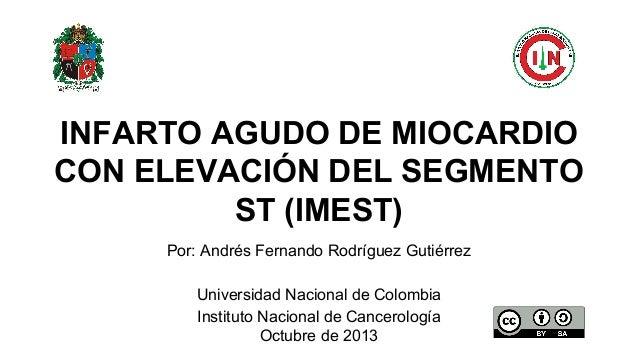 Por: Andrés Fernando Rodríguez Gutiérrez Universidad Nacional de Colombia Instituto Nacional de Cancerología Octubre de 20...