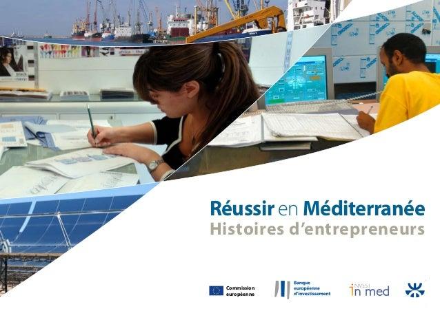 Réussir en Méditerranée Histoires d'entrepreneurs Commission européenne