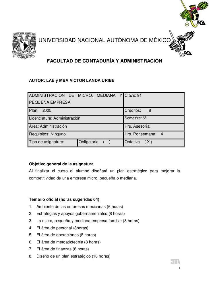 UNIVERSIDAD NACIONAL AUTÓNOMA DE MÉXICO         FACULTAD DE CONTADURÍA Y ADMINISTRACIÓNAUTOR: LAE y MBA VÍCTOR LANDA URIBE...
