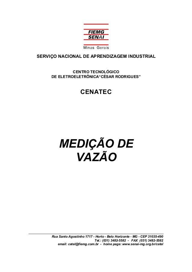 """SERVIÇO NACIONAL DE APRENDIZAGEM INDUSTRIAL CENTRO TECNOLÓGICO DE ELETROELETRÔNICA""""CÉSAR RODRIGUES"""" CENATEC MEDIÇÃO DE VAZ..."""
