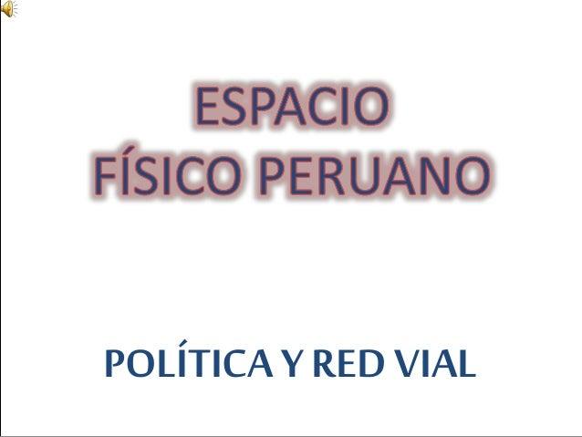POLÍTICA Y RED VIAL