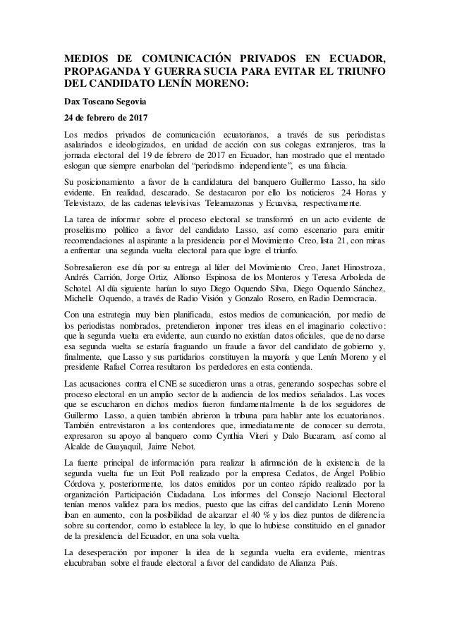 MEDIOS DE COMUNICACIÓN PRIVADOS EN ECUADOR, PROPAGANDA Y GUERRA SUCIA PARA EVITAR EL TRIUNFO DEL CANDIDATO LENÍN MORENO: D...