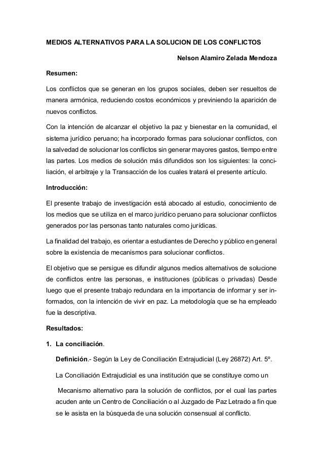 ad37fb9652d6b MEDIOS ALTERNATIVOS PARA LA SOLUCION DE LOS CONFLICTOS Nelson Alamiro  Zelada Mendoza Resumen  Los conflictos ...