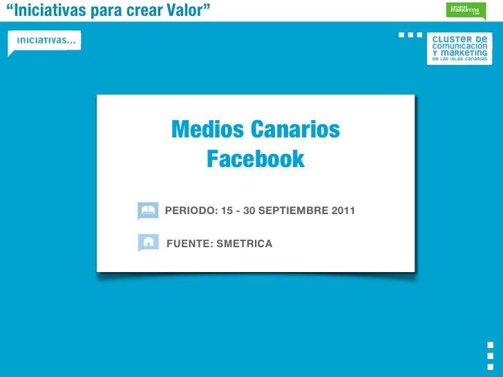"""""""Iniciativas para crear Valor""""                        Medios Canarios                          Facebook                   ..."""