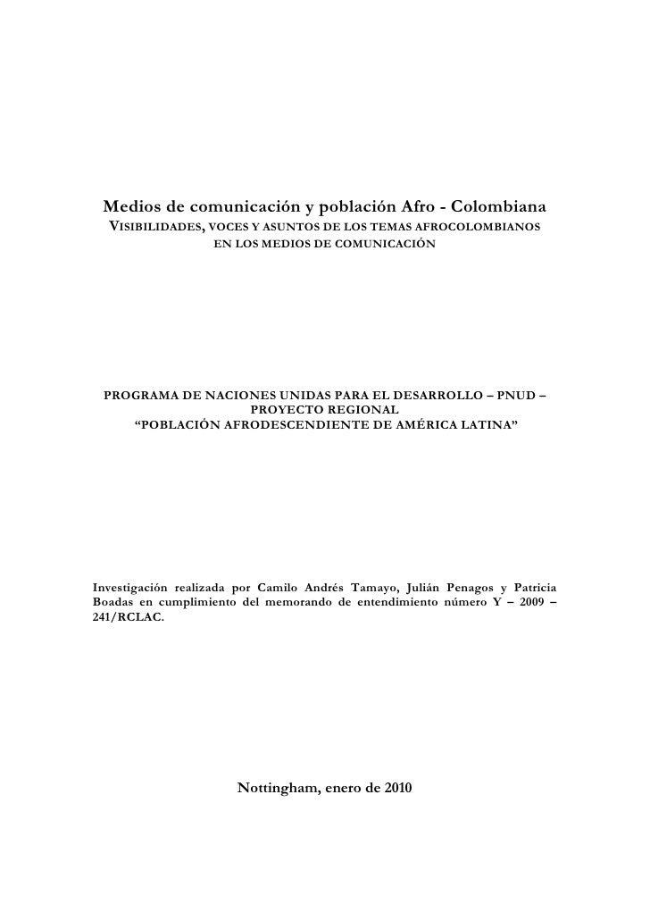 Medios de comunicación y población Afro - Colombiana   VISIBILIDADES, VOCES Y ASUNTOS DE LOS TEMAS AFROCOLOMBIANOS        ...