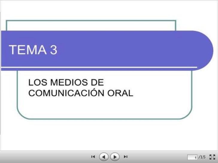 Medios de comunicacion oral