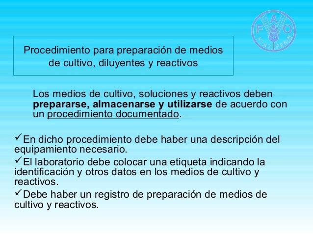 Procedimiento para preparación de medios  de cultivo, diluyentes y reactivos  Los medios de cultivo, soluciones y reactivo...