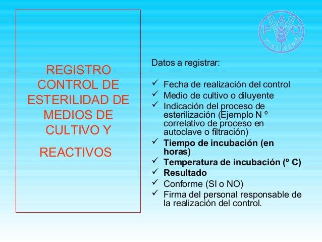REGISTRO  CONTROL DE  ESTERILIDAD DE  MEDIOS DE  CULTIVO Y  REACTIVOS  Datos a registrar:   Fecha de realización del cont...