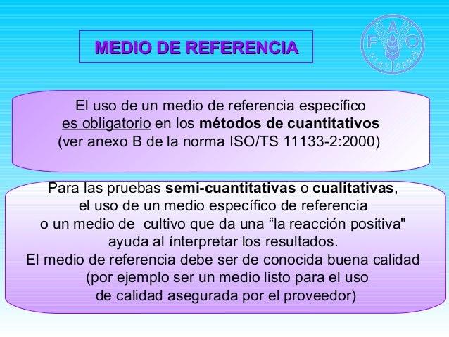 MEDIO DDEE RREEFFEERREENNCCIIAA  El uso de un medio de referencia específico  es obligatorio en los métodos de cuantitativ...