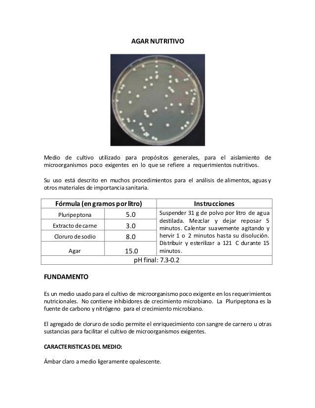 AGAR NUTRITIVOMedio de cultivo utilizado para propósitos generales, para el aislamiento demicroorganismos poco exigentes e...