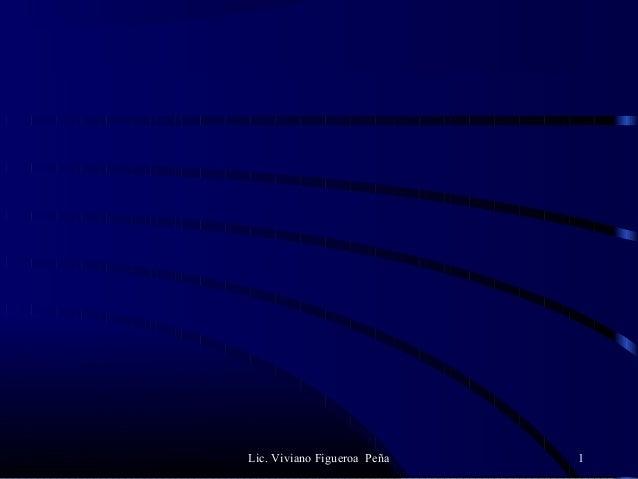 Lic. Viviano Figueroa Peña 1