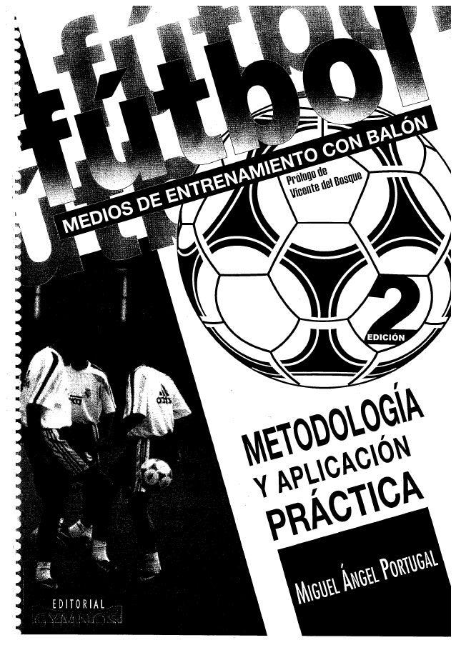 Medios de entrenamiento con balon miguel angel portugal