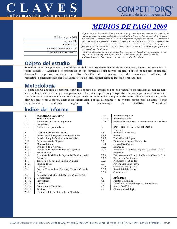 MEDIOS DE PAGO 2009                                                      El presente estudio analiza la composición y las ...