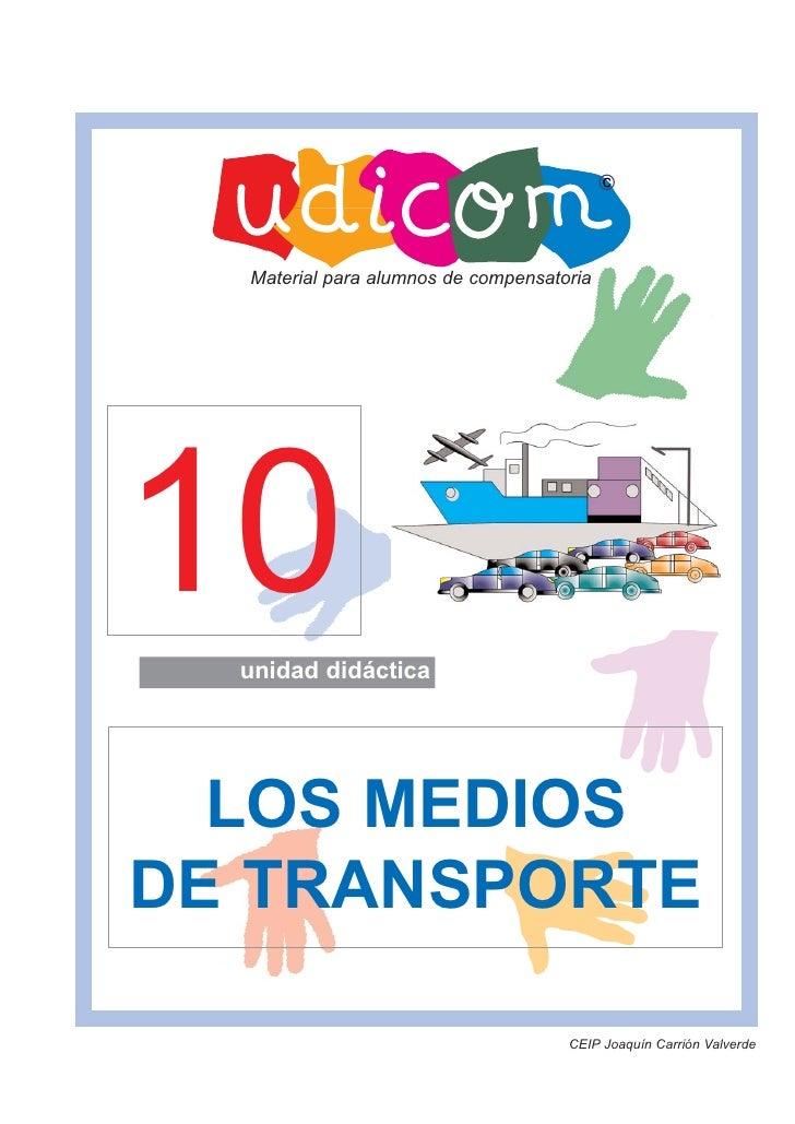 Material para alumnos de compensatoria10unidad didáctica  LOS MEDIOSDE TRANSPORTE                                     CEIP...