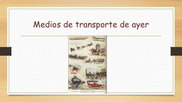 Medios de transporte Slide 2