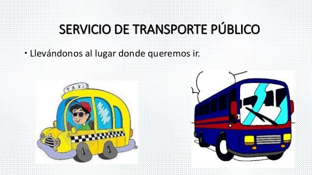 Medios de transporte - Servicio de transporte ...