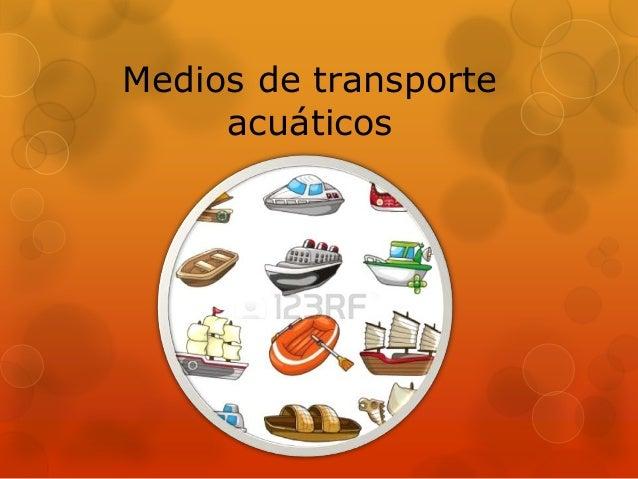Medios de transporte acuáticos
