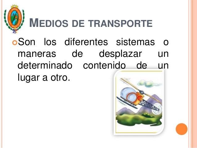 TIPOS DE TRANSPORTE.TerrestresAéreosAcuáticos