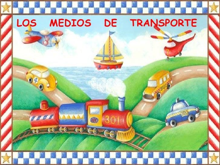 Álbum de fotografías por  LOS  MEDIOS  DE  TRANSPORTE