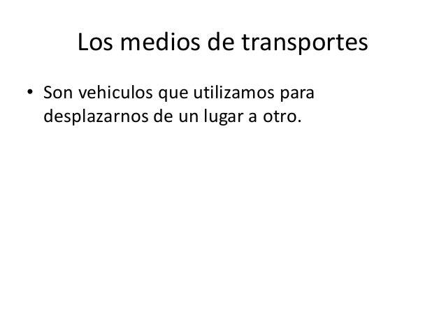 Medios de transportes terrestre Slide 2