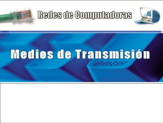 Transmisión de Datos • El éxito de la transmisión depende de: – La calidad de la señal que se transmite – Características ...