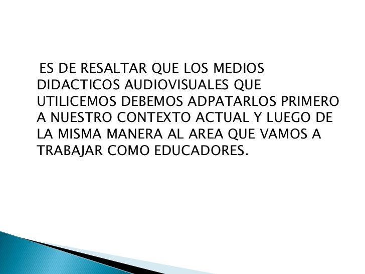 Medios didacticos audiovisuales