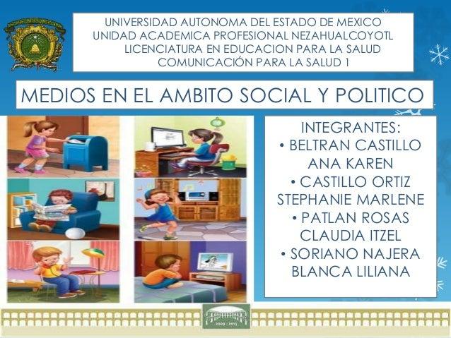 UNIVERSIDAD AUTONOMA DEL ESTADO DE MEXICO UNIDAD ACADEMICA PROFESIONAL NEZAHUALCOYOTL LICENCIATURA EN EDUCACION PARA LA SA...