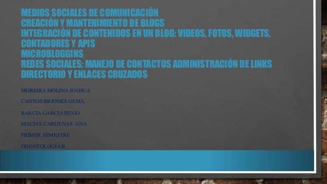 MEDIOS SOCIALES DE COMUNICACIÓN CREACIÓN Y MANTENIMIENTO DE BLOGS INTEGRACIÓN DE CONTENIDOS EN UN BLOG: VIDEOS, FOTOS, WID...