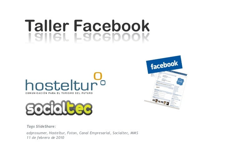 Tags SlideShare: adprosumer, Hosteltur, Foton, Canal Empresarial, Socialtec, MMS 11 de febrero de 2010