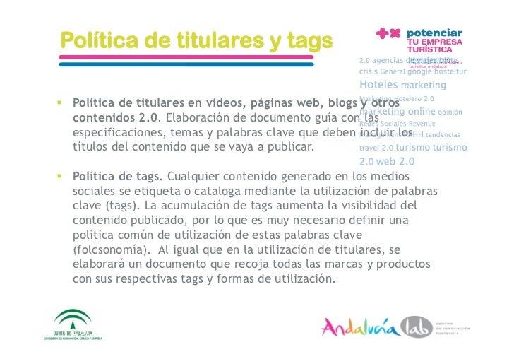 Política de titulares y tags   Política de titulares en vídeos, páginas web, blogs y otros    contenidos 2.0. Elaboració...