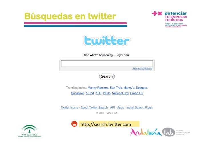Estrategia en twitter Definición    Utilizar Twitter (microblogging) como herramienta de comunicación con los             ...