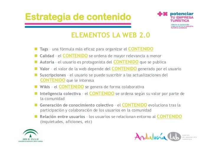 Estrategia de contenido                         ELEMENTOS LA WEB 2.0      Tags – una fórmula más eficaz para organizar e...