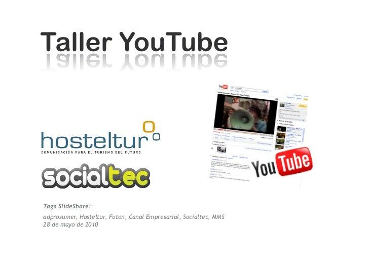 Tags SlideShare: adprosumer, Hosteltur, Foton, Canal Empresarial, Socialtec, MMS 28 de mayo de 2010