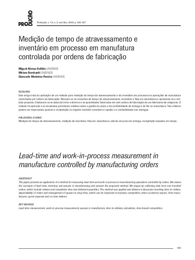 493 Produção, v. 18, n. 3, set./dez. 2008, p. 493-507 Lead-time and work-in-process measurement in manufacture controlled ...