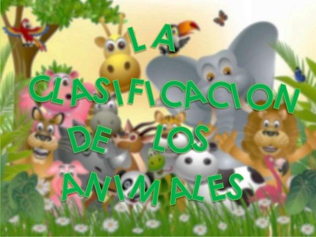 Los clasificarse en vertebrados o invertebrados. Los animales vertebrados tienen . Los animales invertebrados tienen .